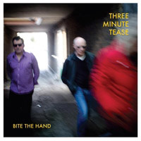 bite the hand by three minute tease / anton barbeau