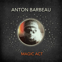 magic act / anton barbeau